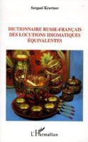 Dictionnaire russe-français des locutions idiomatiques équivalentes