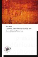 Le Miroir d'Andreï Tarkovski