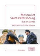 Moscou et Saint-Pétersbourg mis en scènes