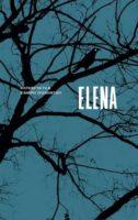 Elena. Histoire Du Film d'Andrei Zviaguintsev
