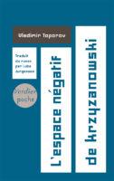 L'Espace négatif de Krzyzanowski