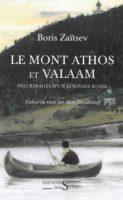 Mont Athos et Valaam