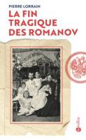 La Fin tragique des Romanov
