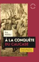 A la Conquête du Caucase