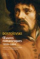 Œuvres romanesques 1859-1864