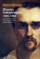 Œuvres romanesques 1865-1868