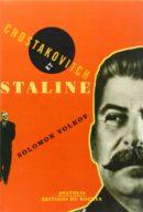 Chostakovitch et Staline : L'artiste et le tsar