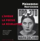 L'Amour, la poésie, la révolution